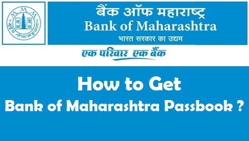 How to Get Bank of Maharashtra Passbook