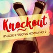 Knockout (Up-close & Personal Novella No. 2) by Kellie Hart