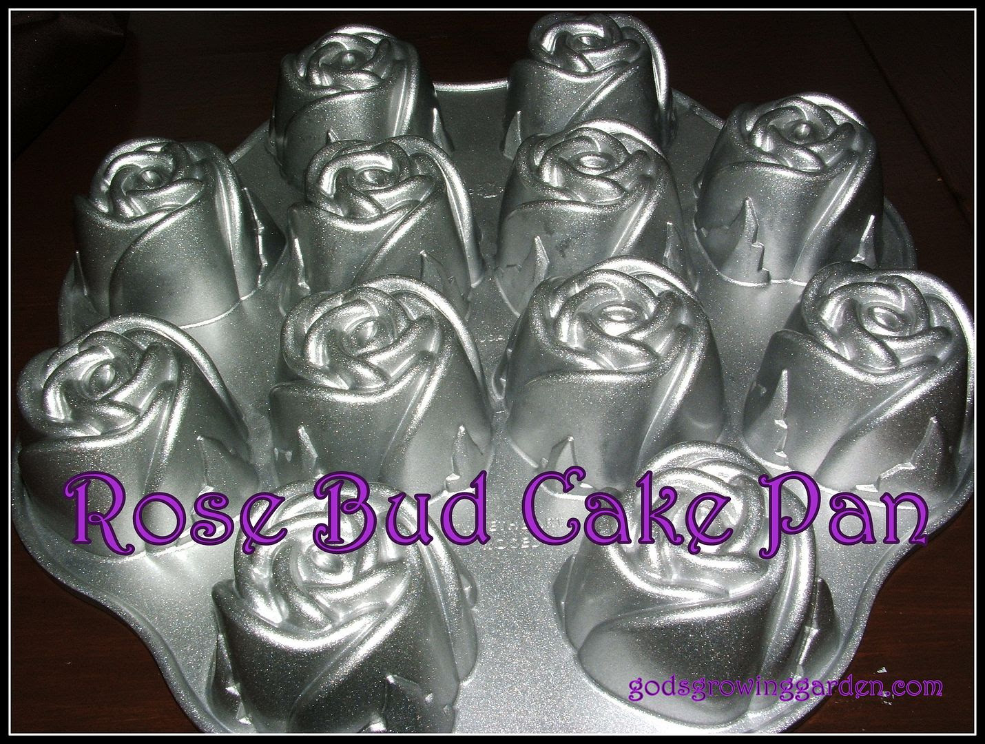 Rose Bud Cake Pan by Angie Ouellette-Tower for godsgrowinggarden.com photo 014_zps713911ec.jpg