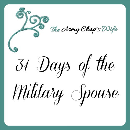 31 Days of the Military Spouse - The Army Chaps Wife