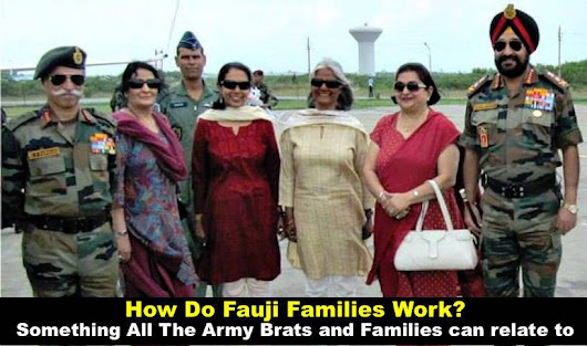 Things That Define Fauji Families. (Sure To Tickle Your Bones) - NCA Academy