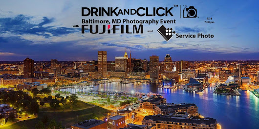 Drink and Click™ Baltimore, MD Event with Fujifilm and Service Photo