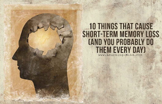 10 Things That Cause Short-Term Memory Loss (and You Probably Do Them Every Day)