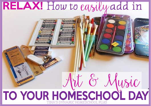 Relax! How to Easily Add Art and Music to Your Homeschool Day