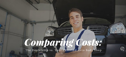Comparing Costs: The Dealership vs. Auto Body Shop | Excel Collision