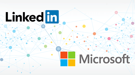 Microsoft and LinkedIn: Together Changing the Way the World Works