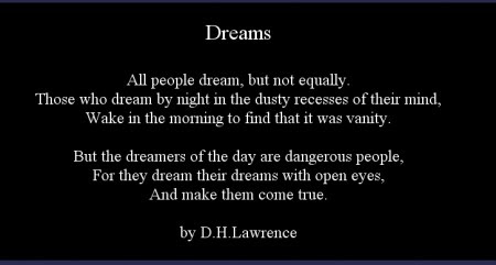 Dreams Quote By Dh Lawrence Online Poetry Archives