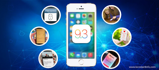 What's New in iOS 9.3? - Konstant Info