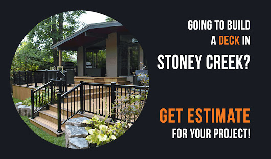 Going to build a deck in Stoney Creek?