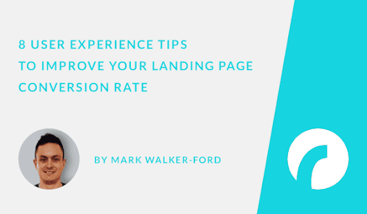 8 UX Tips to Improve Landing Page Conversions - Infographic