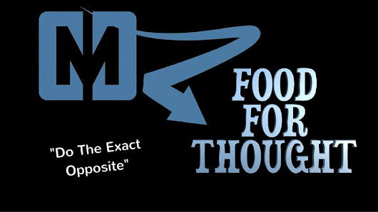 Do The Exact Opposite – Food For Thought [VIDEO]