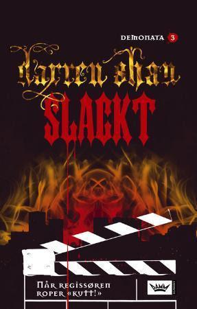 Slackt (Demonata #3)