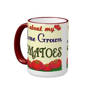 Homegrown Tomato Garden Slogan mug