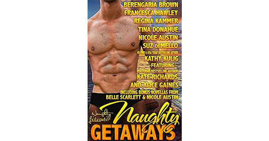 Naughty Getaways: Eleven Sultry Stories by Berengaria Brown — Reviews, Discussion, Bookclubs, Lists