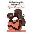 Free on May 9th-10th, Love Revealed Books re: Moms & Children