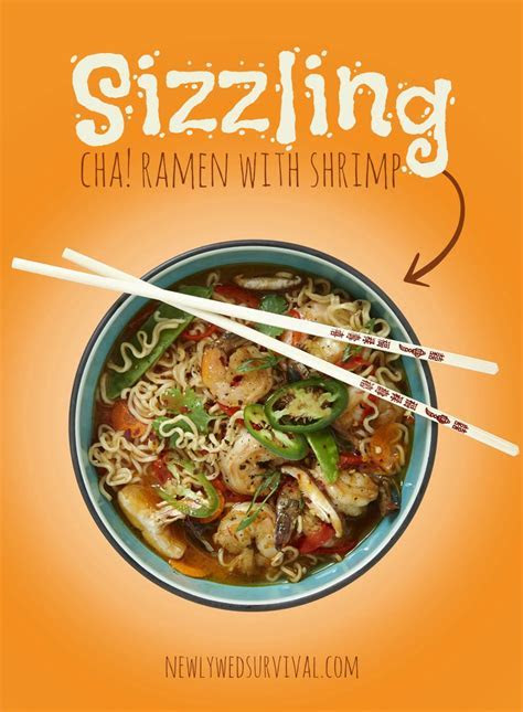 Spicy Recipe for Two: Sizzling CHA! Ramen with Shrimp #