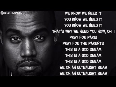 Ultralight Beam Lyrics Kanye West Feat. The-Dream, Kelly Price, Kirk Franklin & Chance the Rapper