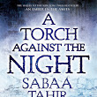 BLOG TOUR: A Torch Against the Night by Sabaa Tahir