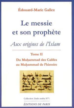 Père Edouard-Marie Gallez - Le Messie et son prophète