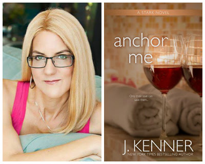 New York Times Bestselling Author J. Kenner's ANCHOR ME