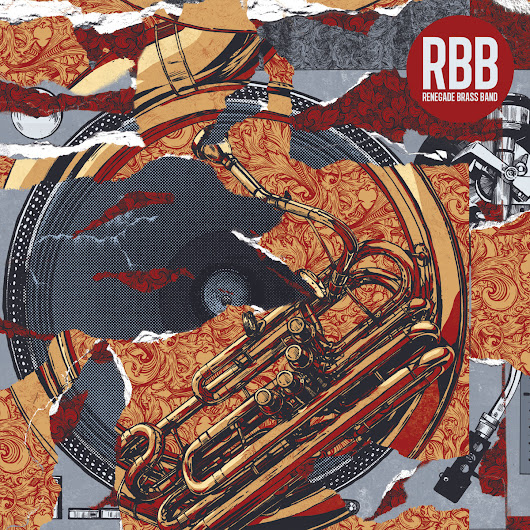 Review : Renegade Brass Band - RBB: Rhymes, Beats & Brass