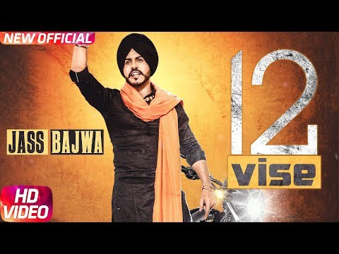 12 Vise Song Video - Jass Bajwa | Lyrics | Full Song