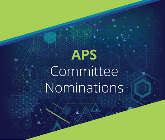 Nominations for APS Committees