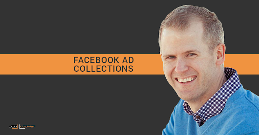 How to Create a Facebook Ad Collection