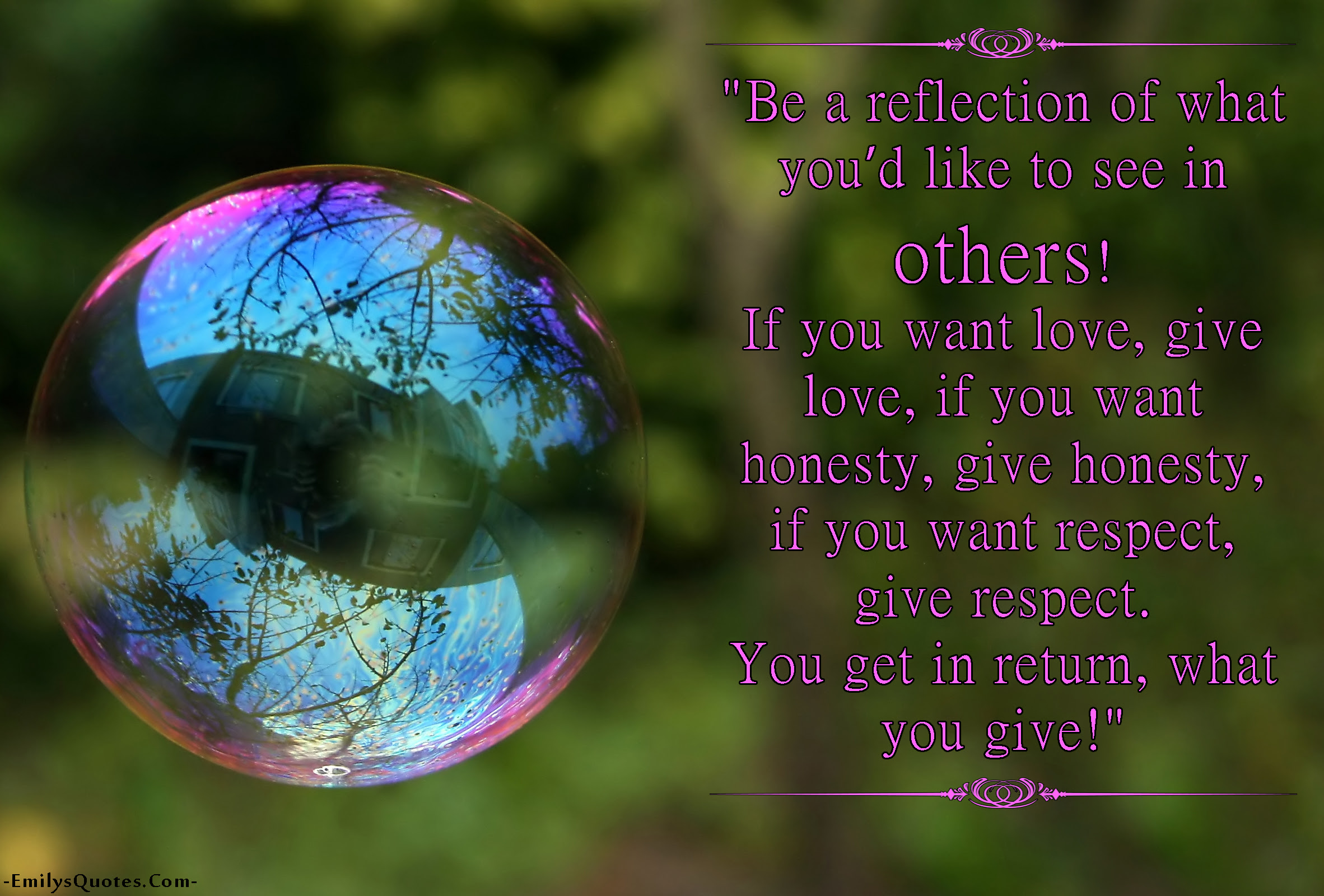 reflection love honesty respect consequences being a ""