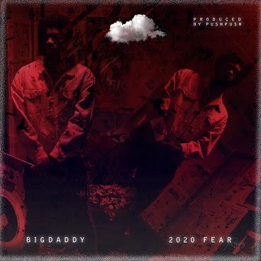 [BangHitz] Music + Video: BigDaddy - Fear