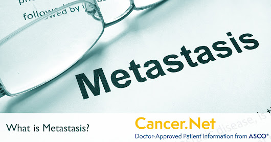 What is Metastasis?