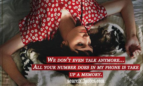 We Hardly Talk Anymore Quotes Quotations Sayings 2019