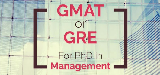 GRE or GMAT for PhD in Management