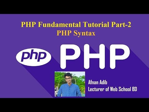 PHP Fundamental Tutorial Part-2 (PHP Syntex)
