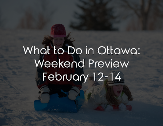 Weekend Preview - Upfront Ottawa