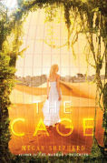 Title: The Cage, Author: Megan Shepherd