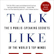 Talk Like TED: The 9 Public-Speaking Secrets of the World's Top Minds by Carmine Gallo | Josh Steimle
