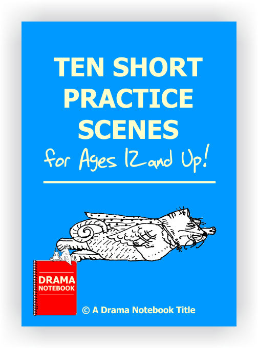 10 Practice Scenes for Pairs - Drama Notebook