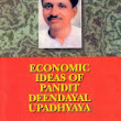 Deendayal Upadhyaya - Economic Policy Prescriptions - Implementation Suggestions