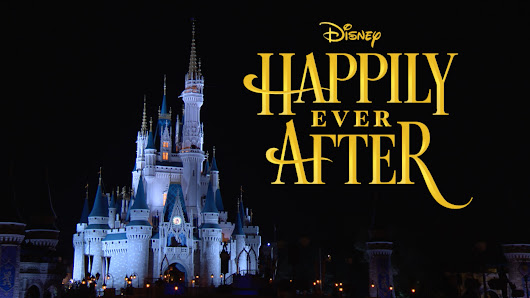 #DisneyParksLIVE Will Stream 'Happily Ever After' Debut May 12 at 8:55 p.m. ET