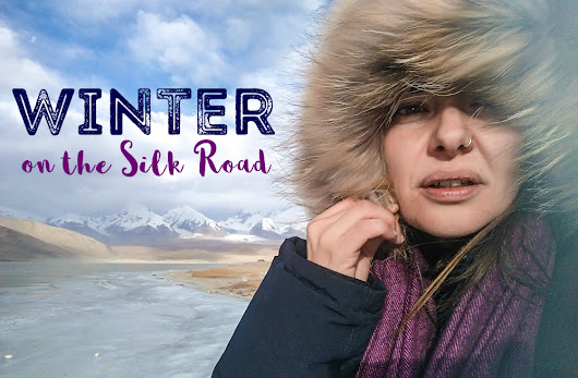 Winter on the Silk Road | Backpack Me