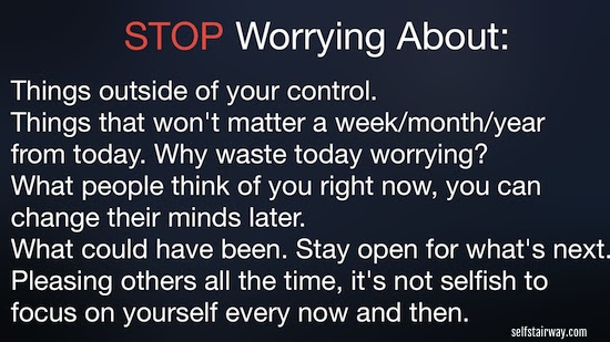 How To Stop Worrying About Everything Self Stairway
