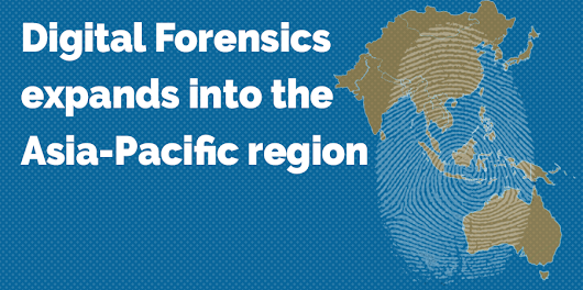 Digital Forensics in the Asia-Pacific region