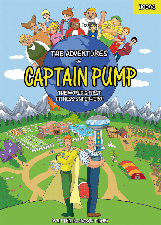 """The Adventures Of Captain Pump: The World's First Fitness Superhero"" Now Available For Pre-order - MobToronto"