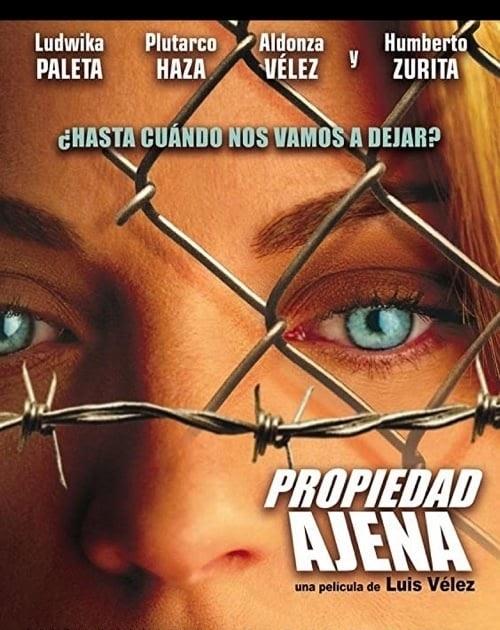 Propiedad Ajena (2007) Stream Online Download Anschauen