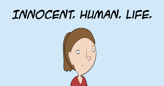 Innocent. Human. Life. - Adam4d.com