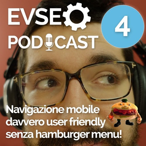 Navigazione mobile User Friendly senza hamburger menu - EVSEO Podcast #4 by Emanuele Vaccari SEO Podcast