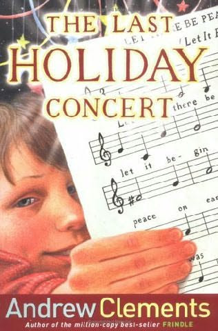 2014the teaching bank 2014 the last holiday concert by andrew clements great book for the classroom now at a great price fandeluxe Image collections