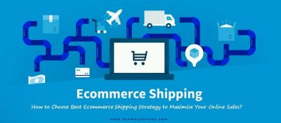 How to Choose Best Ecommerce Shipping Strategy? - Ecomextension