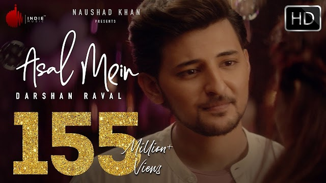ASAL MEIN LYRICS | Darshan Raval